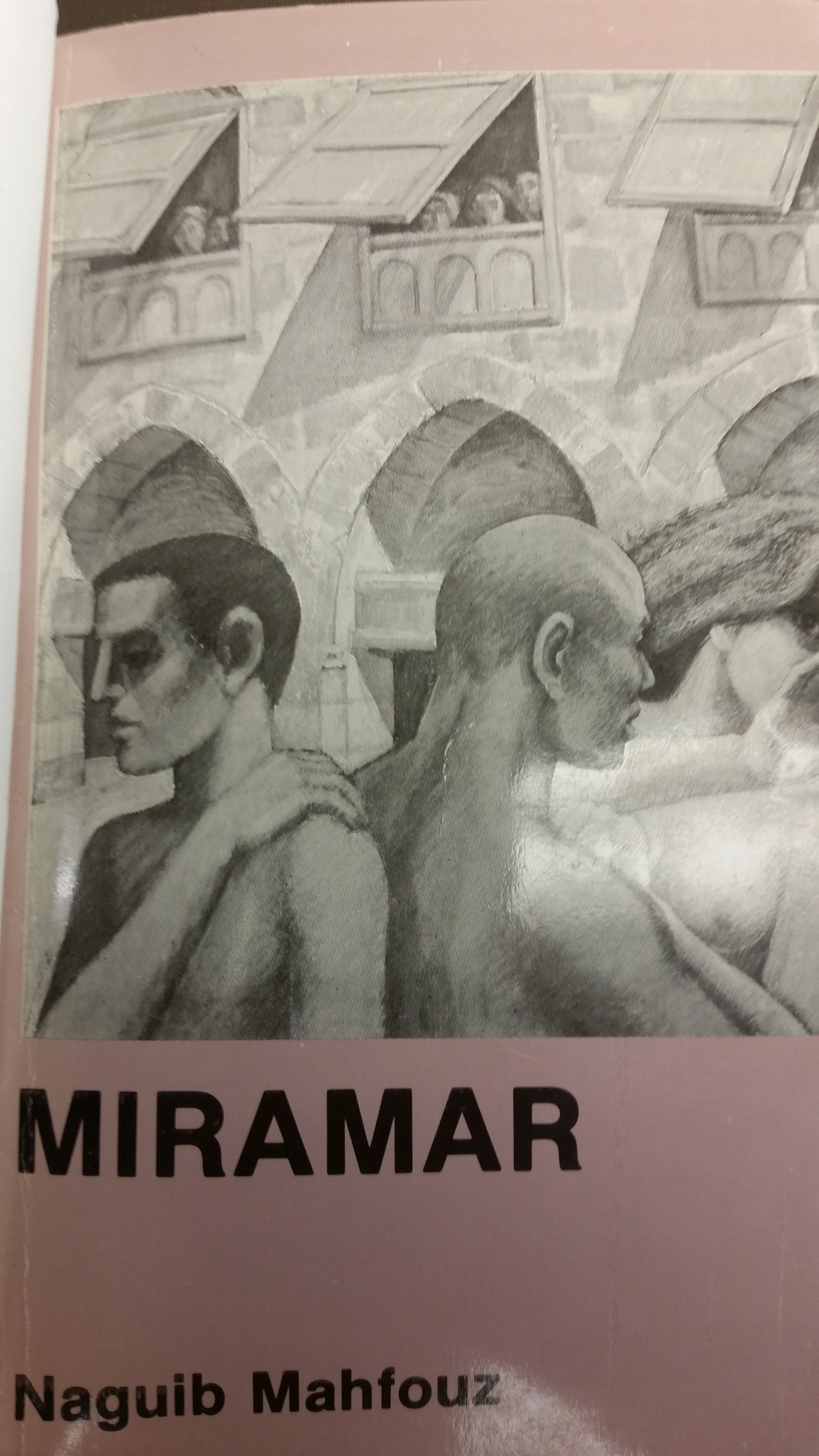 Naguib Mahfouz's  Miramar in English transation by Fatma Moussa Mahmoud, edited and revised by Maged el Kommos and John Rodenbeck, notes by Omar el Qudsy (Cairo: American University in Cairo Press, 1978).