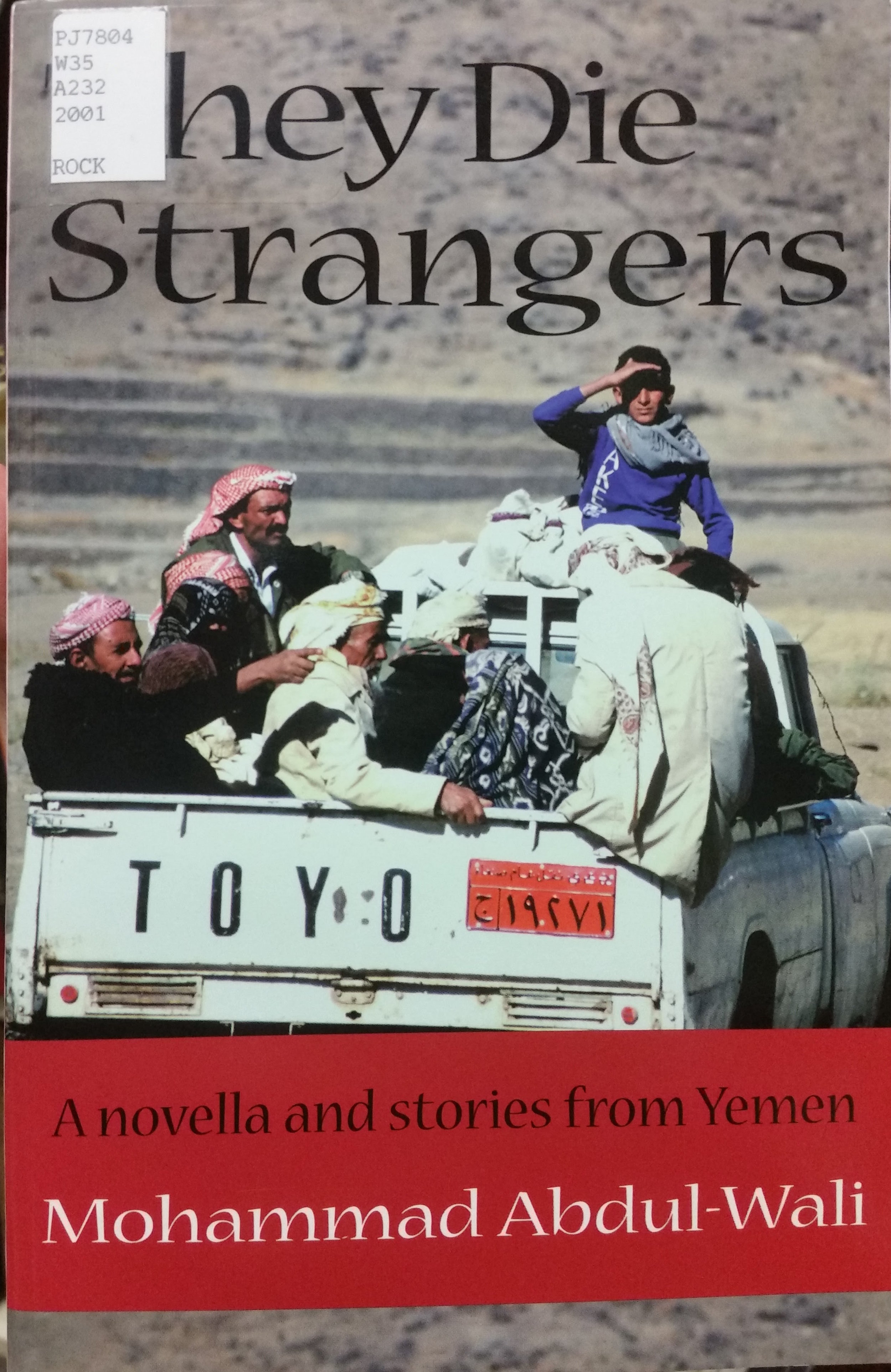 Mohammad Abdul-Wali, translated by Abubaker Bagader and Deborah Akers,introduction by Shelagh Weir (Austin : Center for Middle Eastern Studies, the University of Texas at Austin, 2001).