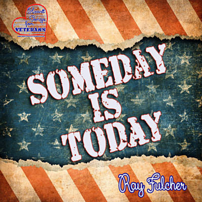 Ray Fulcher  Someday is Today