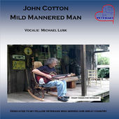 John Cotton  Mild Mannered Man