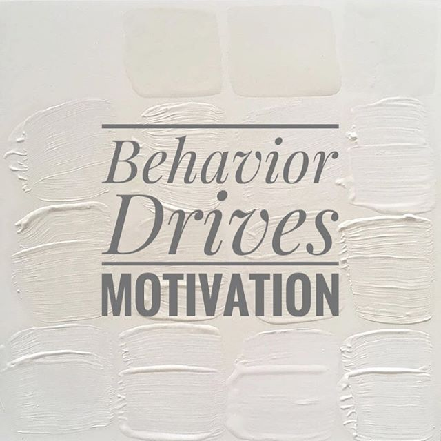 Behavior Drives Motivation.  I needed this today - dreary Monday and I was feeling less motivated. Now just thinking about this I'm more motivated because I know what many of my actions will be today. ✅ ✅ ✅  How does your behavior drive you?  #balancedhumans #officeyoga #corporateyoga #powerofthought #powerofmind #behavior #yogicwisdom #wisewordstoliveby #wisewordsoftheday