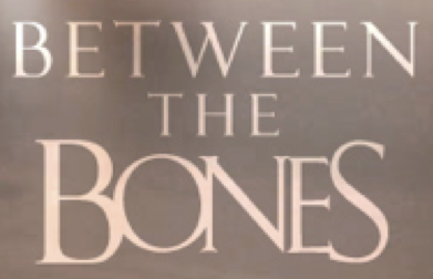 Between the Bones.png