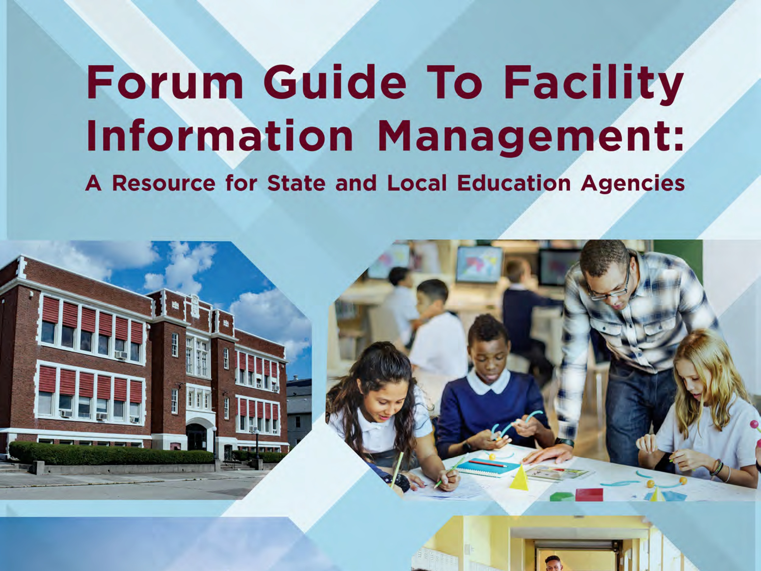Forum Guide to Facility Information Management
