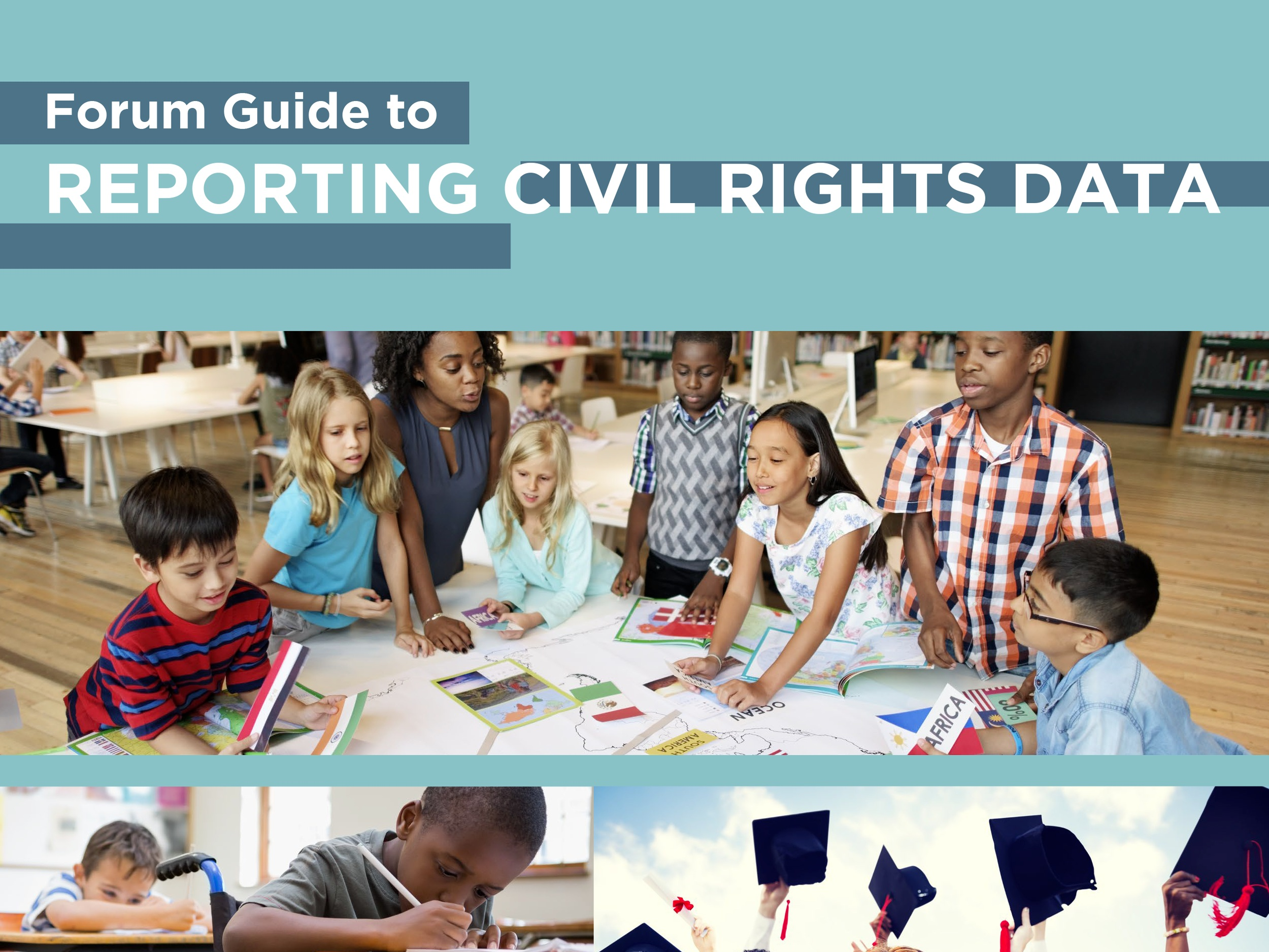 Forum Guide to Reporting Civil Rights Data