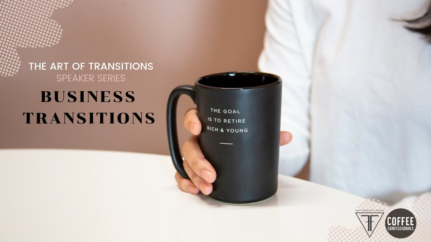 Coffee+Confessionals+Business+Transitions.JPG