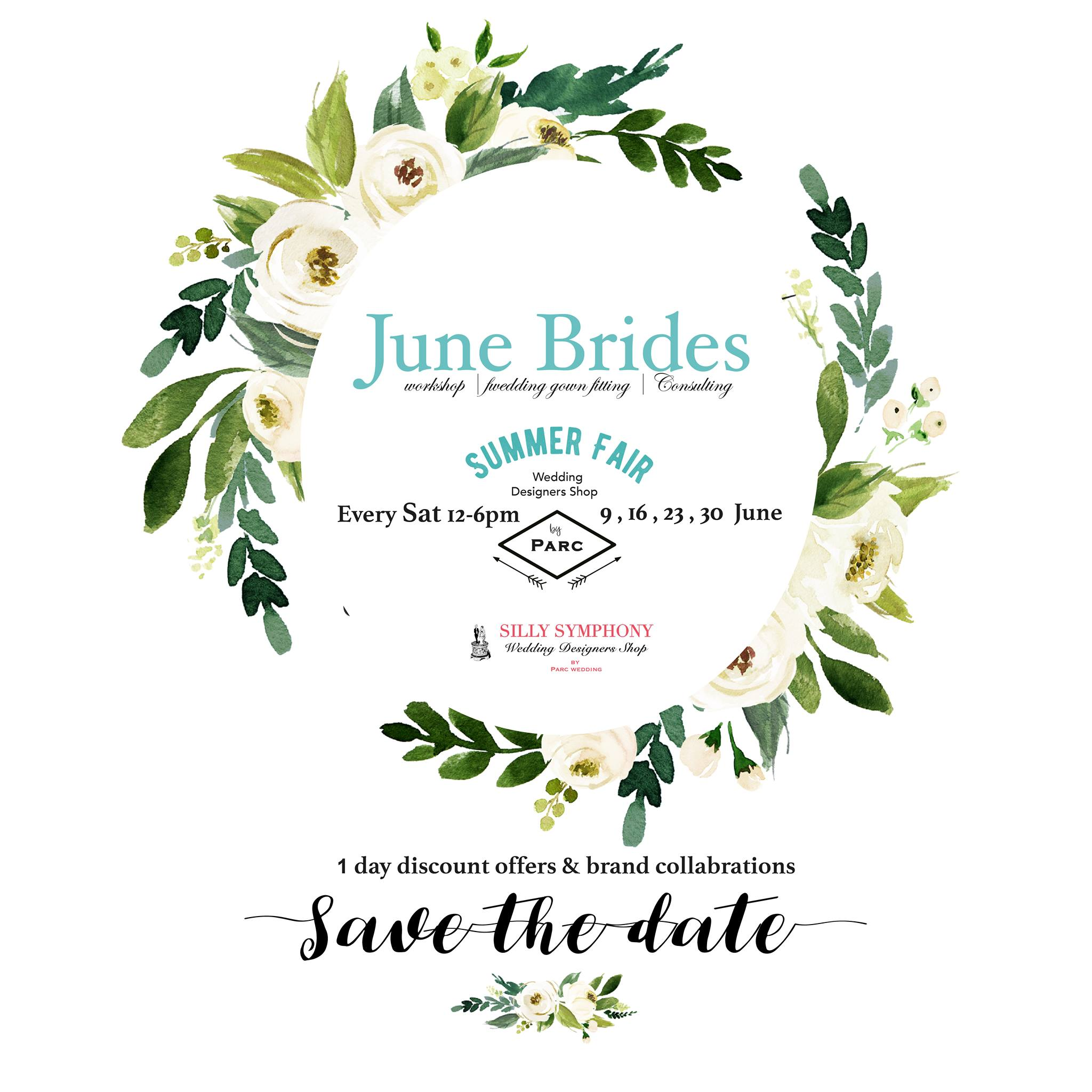 June Brides Summer Fair - Every Sat in June 2018 | wedding gown fitting . pre-wedding photo . accessories consulting . workshop| experts sharing ...etc.