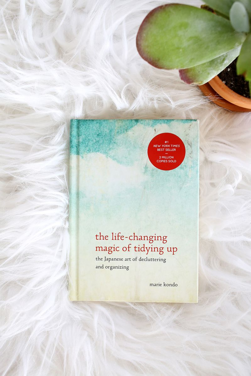 RECOMMEND: THE LIFE CHANGING MAGIC OF TIDYING - ** SERIOUSLY! **