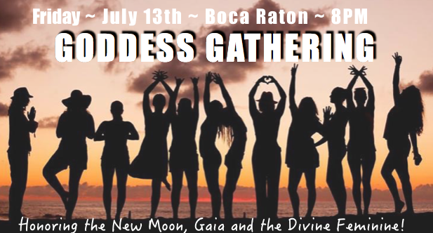 new moongoddess gathering - Womb Healing & Awakening, New Moon Manifesting & CeremonyBoca Del Mar, July 13, 8PM