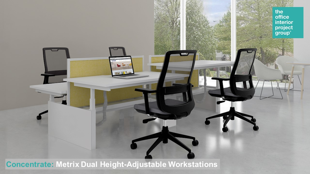 The Office Interior Project Group® Ad - Concentrate - Metrix Dual Height Adjustable Workstations.jpg