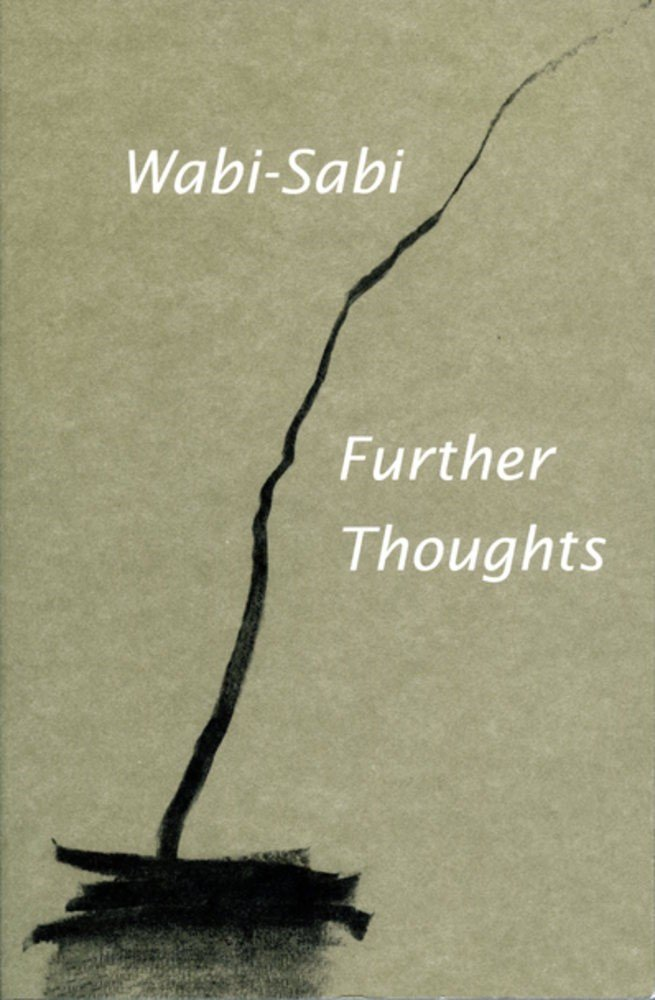 Wabi-Sabi - Further Thoughts.jpg
