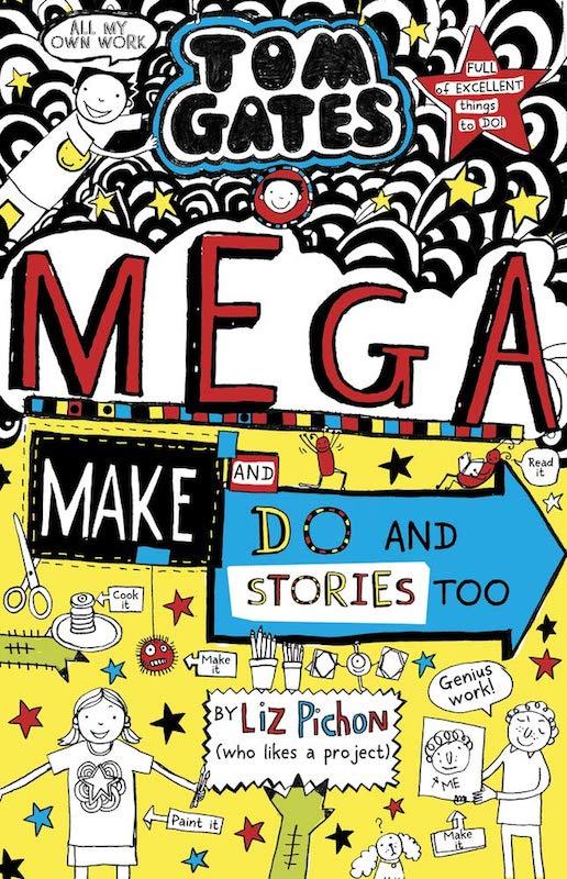Tom Gates- Mega Make and Do (and Stories Too!).jpg