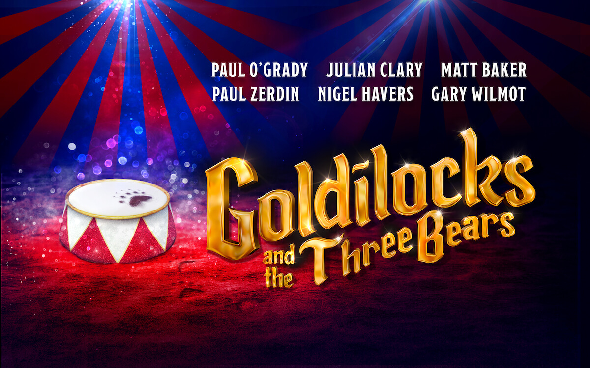 Goldilocks and the Three Bears at the London Palladium.jpg