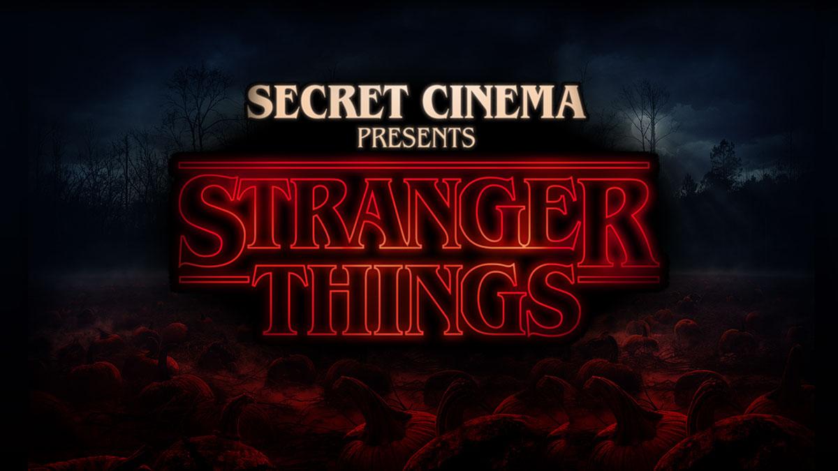 Secret Cinema Presents Stranger Things.jpg