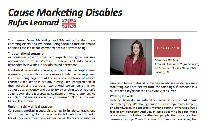 """Usually, in terms of disability, the person who is elevated in cause marketing is not the group that the marketing is intended to benefit, but the person or brand who created the cause."""