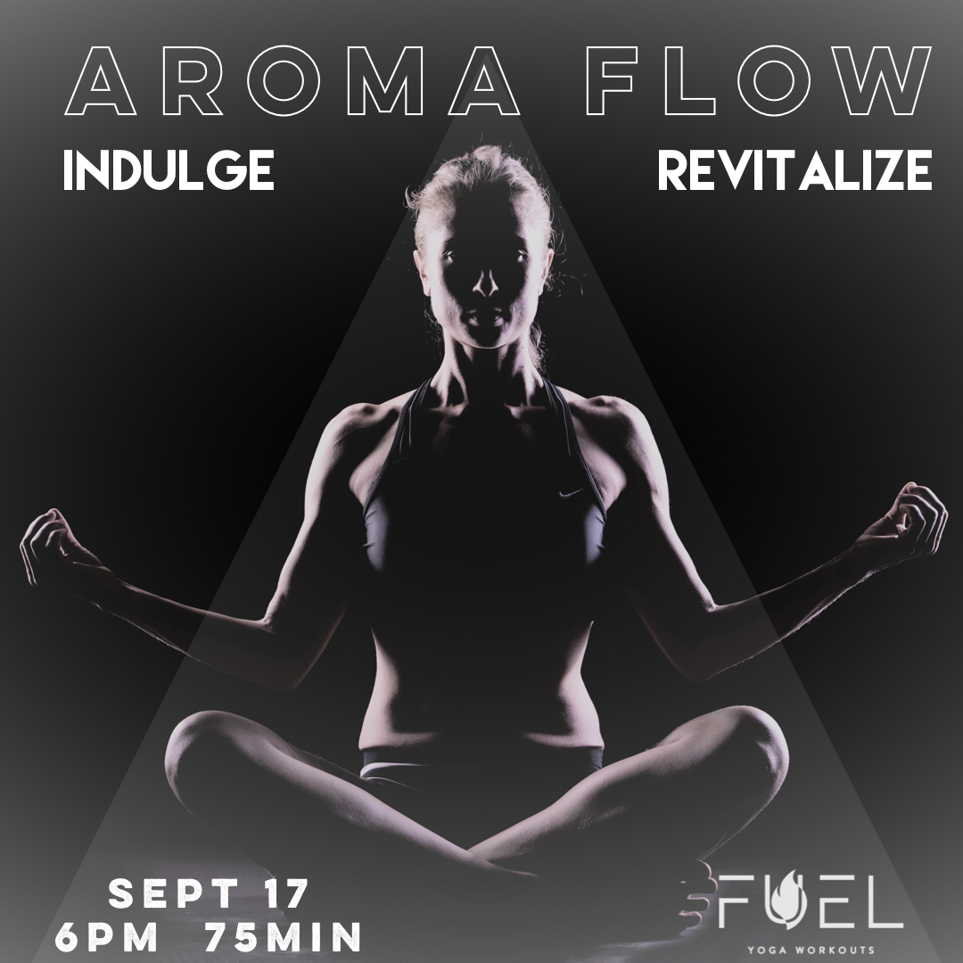 Fuel Yoga Workouts Downtown Portland Heated  Yoga Power Vinyasa 826 SW 2nd Ave Portland Oregon 97204 971-213-3835 Aroma Flow 3.png