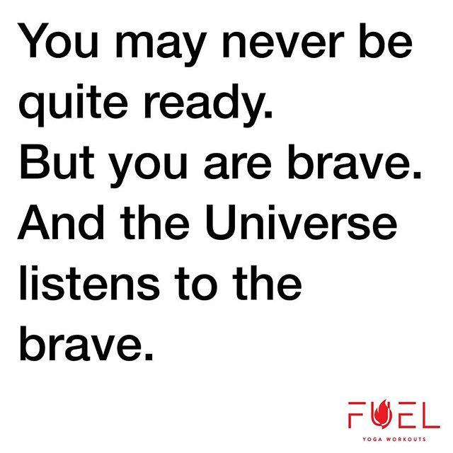 #youarebrave . #thisfuelsme . #sweatpurposepassion . #fuelyogaworkouts