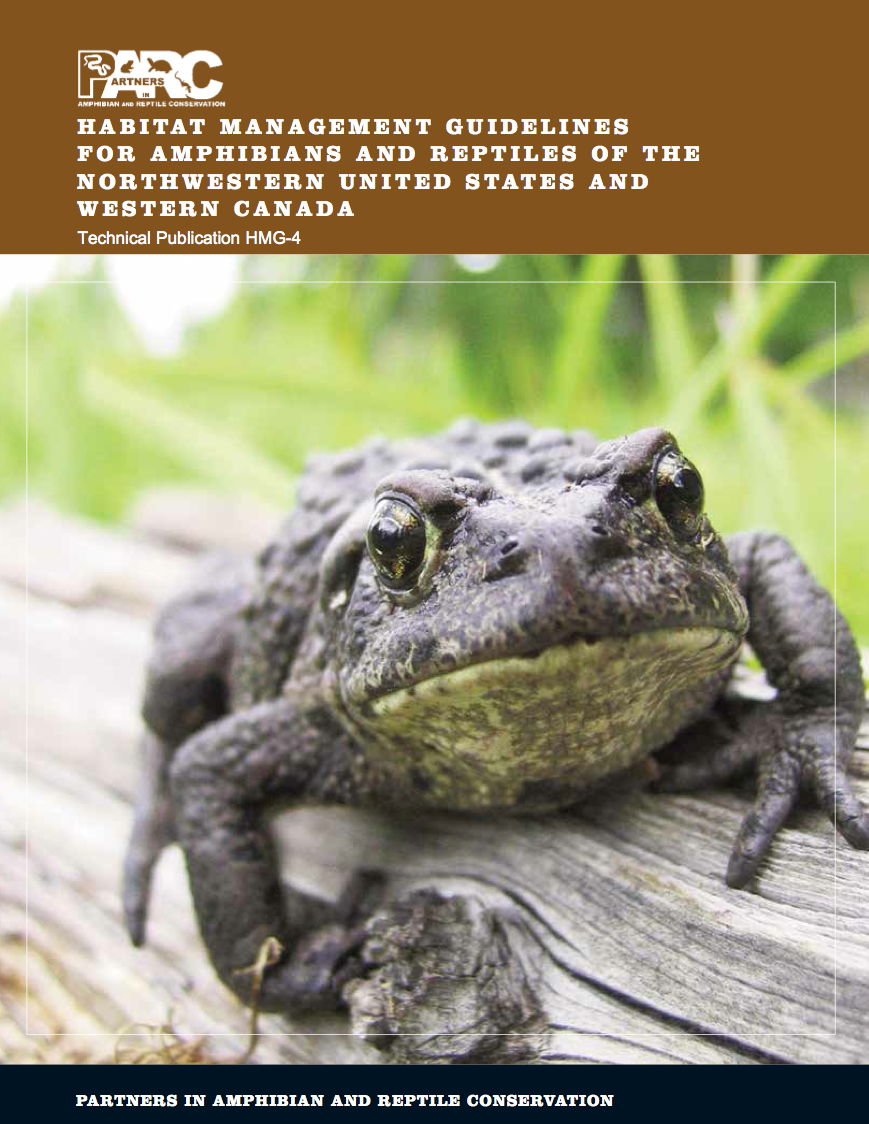 Habitat Management Guidelines for Amphibians and Reptiles of Northwestern United States and Western Canada