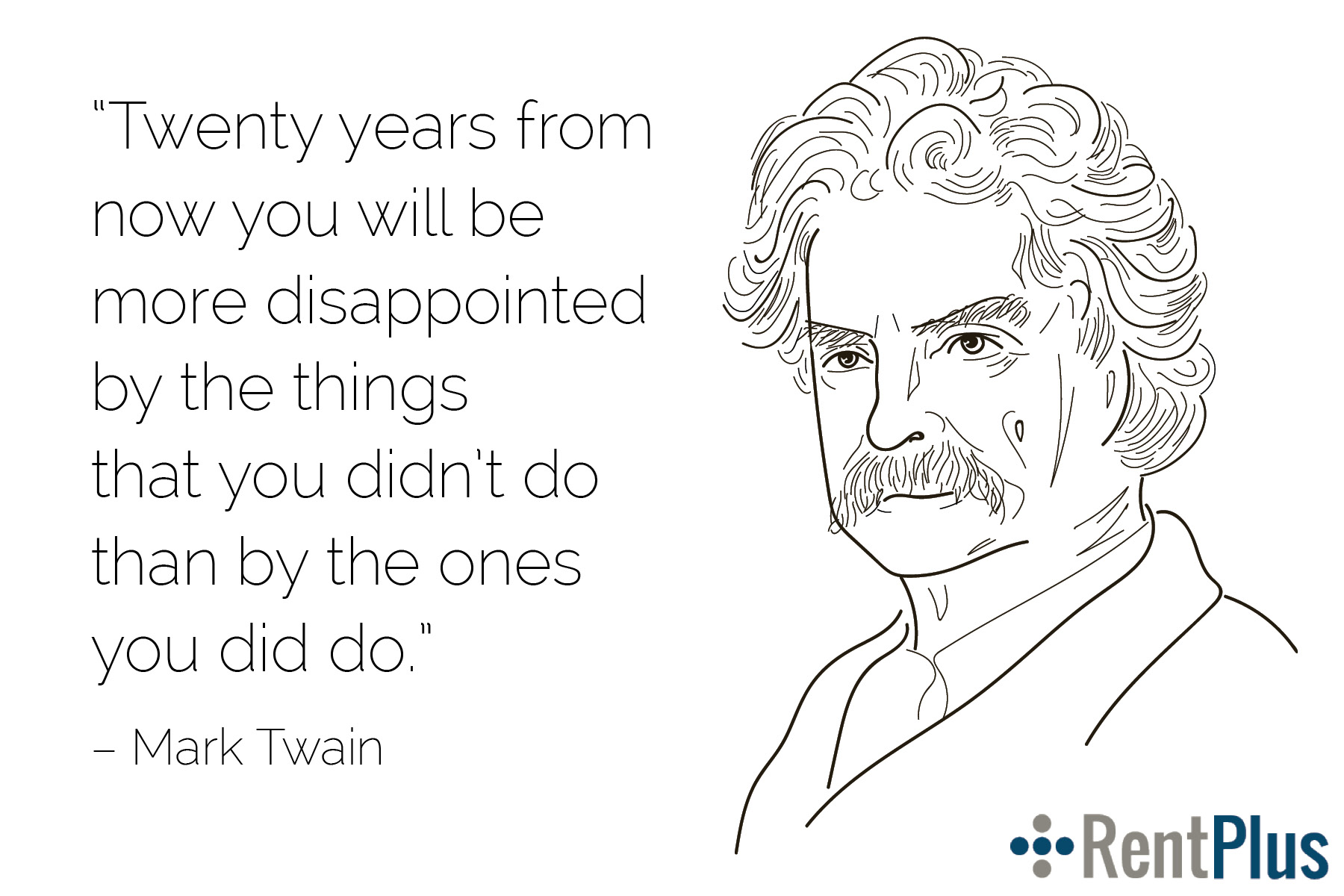 RentPlus – Mark Twain Quote.jpg