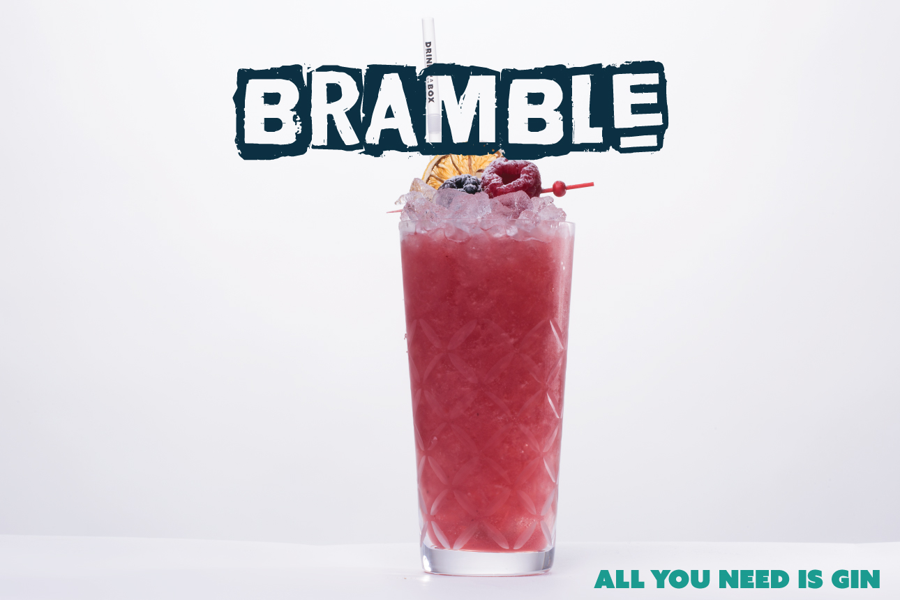 GIN - Many varieties of gin will help make the Bramble sing. We like the following styles;Brockmans GinBombay Sapphire GinBeefeater 24 GinBareksten Gin