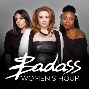 Badass Women's Hour