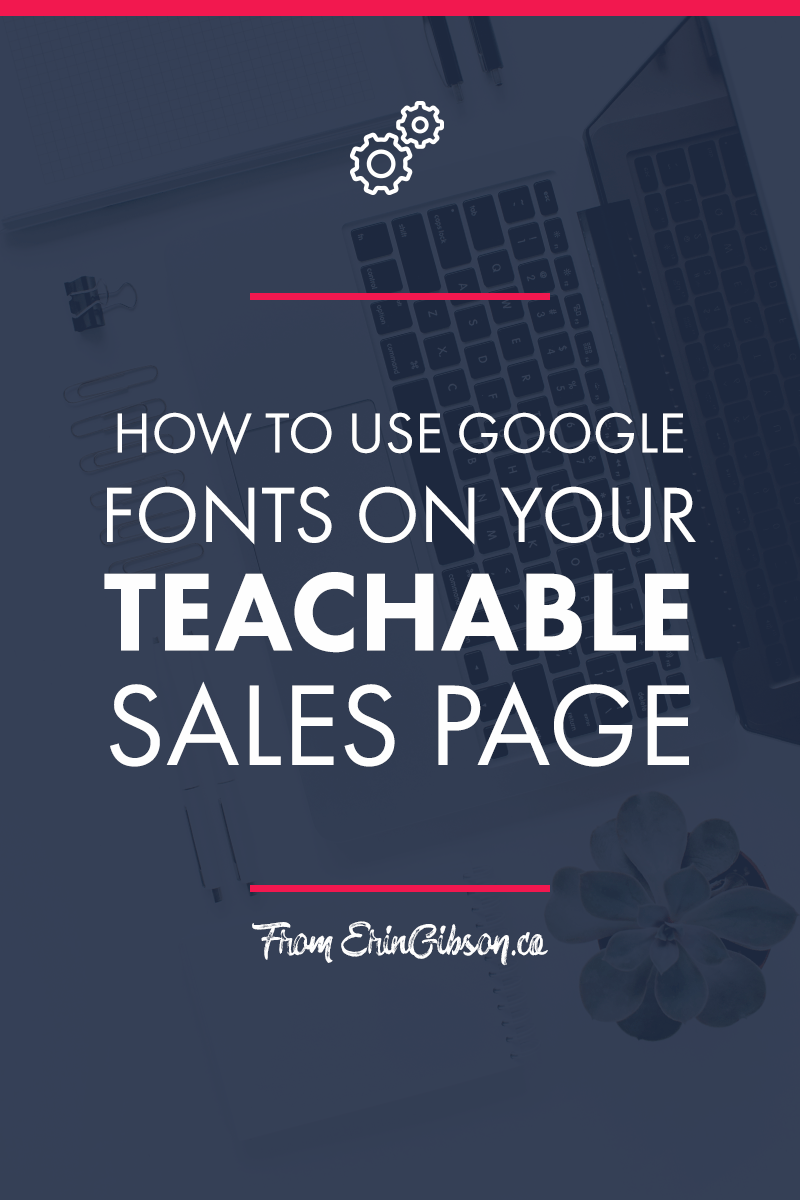 How to use Google Fonts on your Teachable sales page