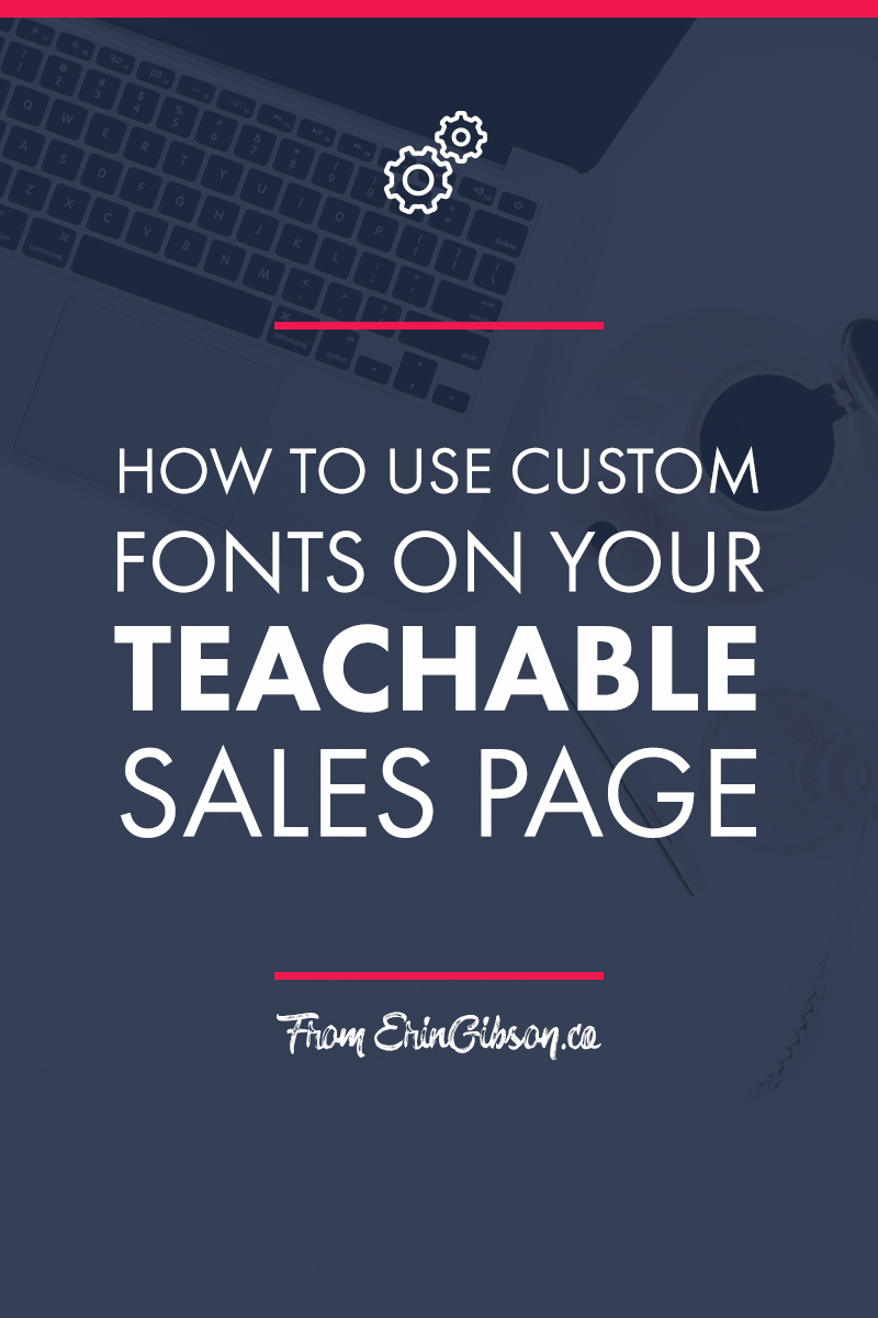 How to use custom fonts on your Teachable sales page