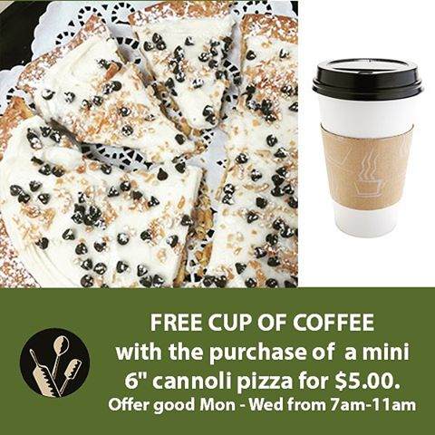 "FREE CUP OF COFFEE ... with purchase of mini 6"" cannoli pizza for $5... offer good from 7am to 11am on Mondays, Tuesdays & Wednesdays. #rochester #bakery #coffee #cannoli"