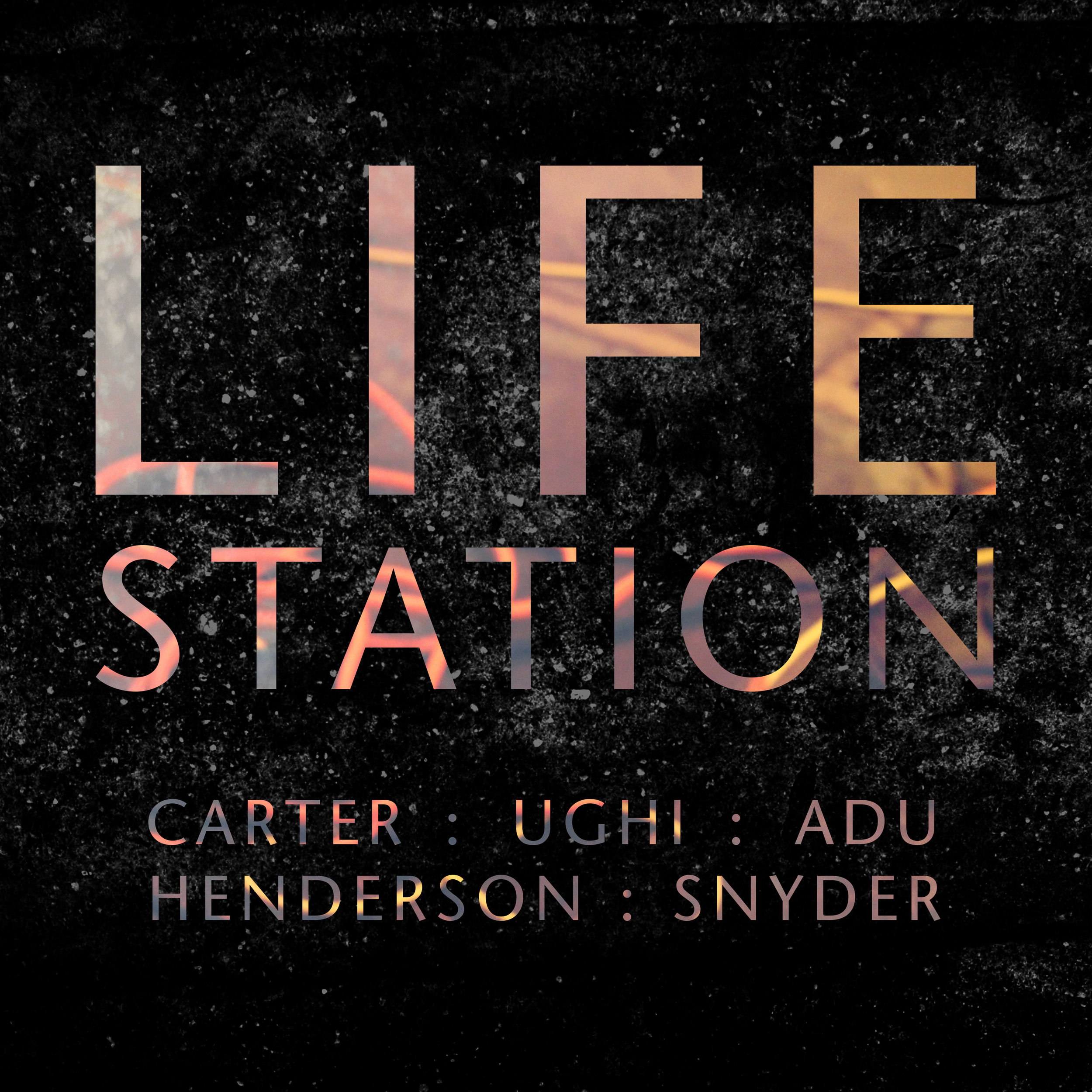 LEILA ADU, DANIEL CARTER, JEFF HENDERSON, JEFF SNYDER, FEDERICO UGHI :: LIFE STATION
