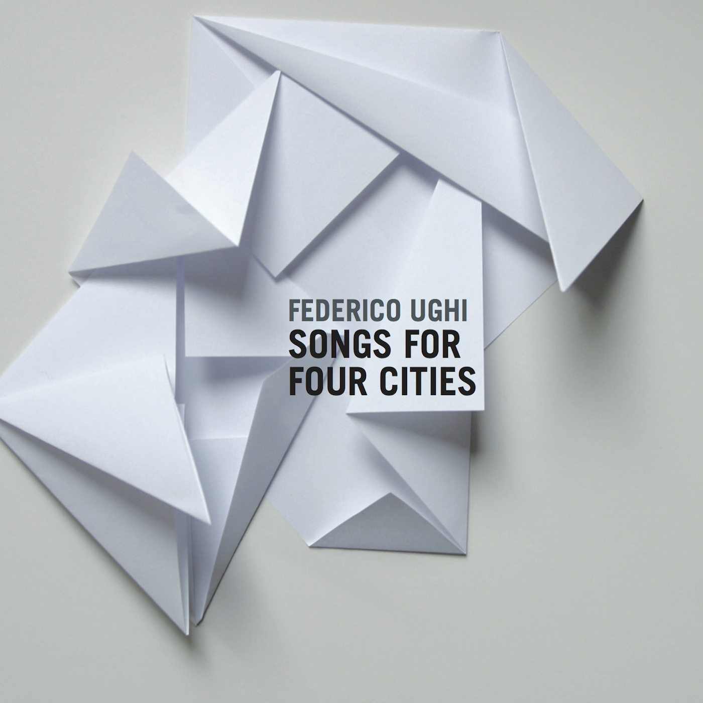 FEDERICO UGHI :: SONGS FOR FOUR CITIES