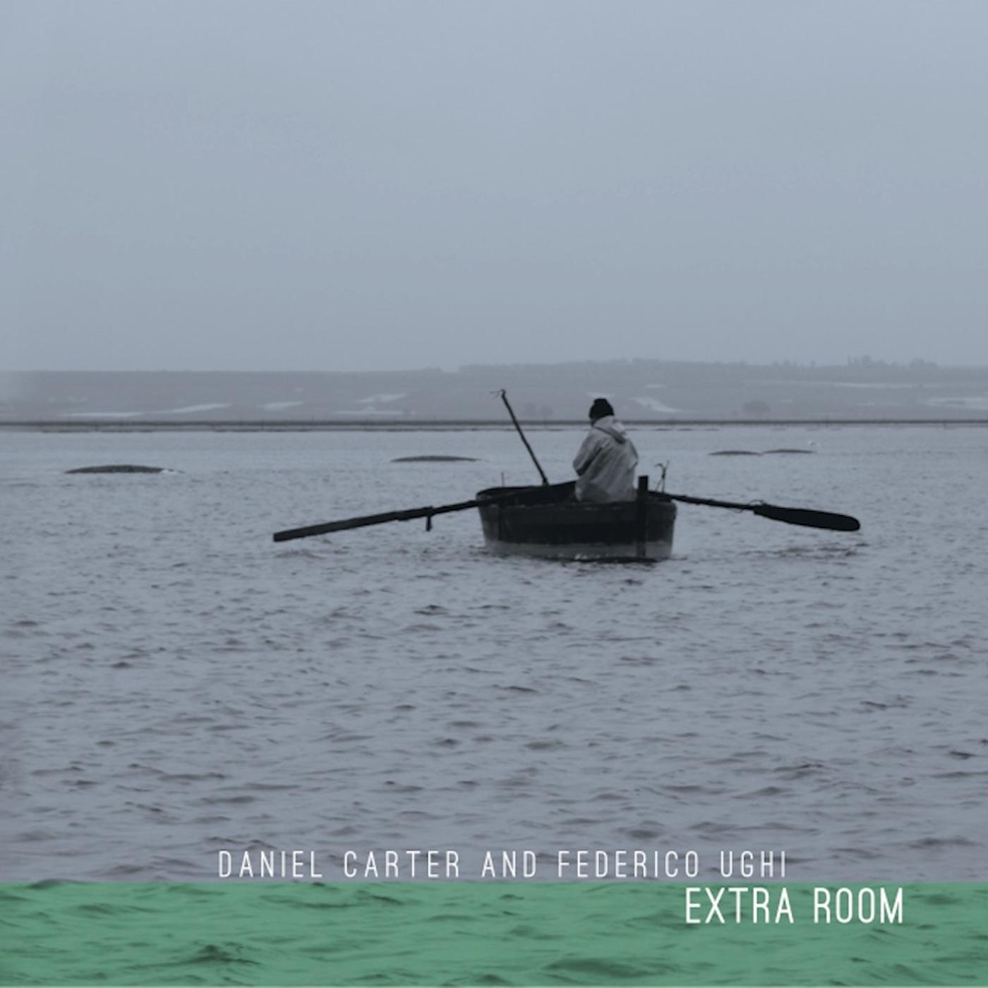 DANIEL CARTER & FEDERICO UGHI EXTRA ROOM - VINYL REISSUE