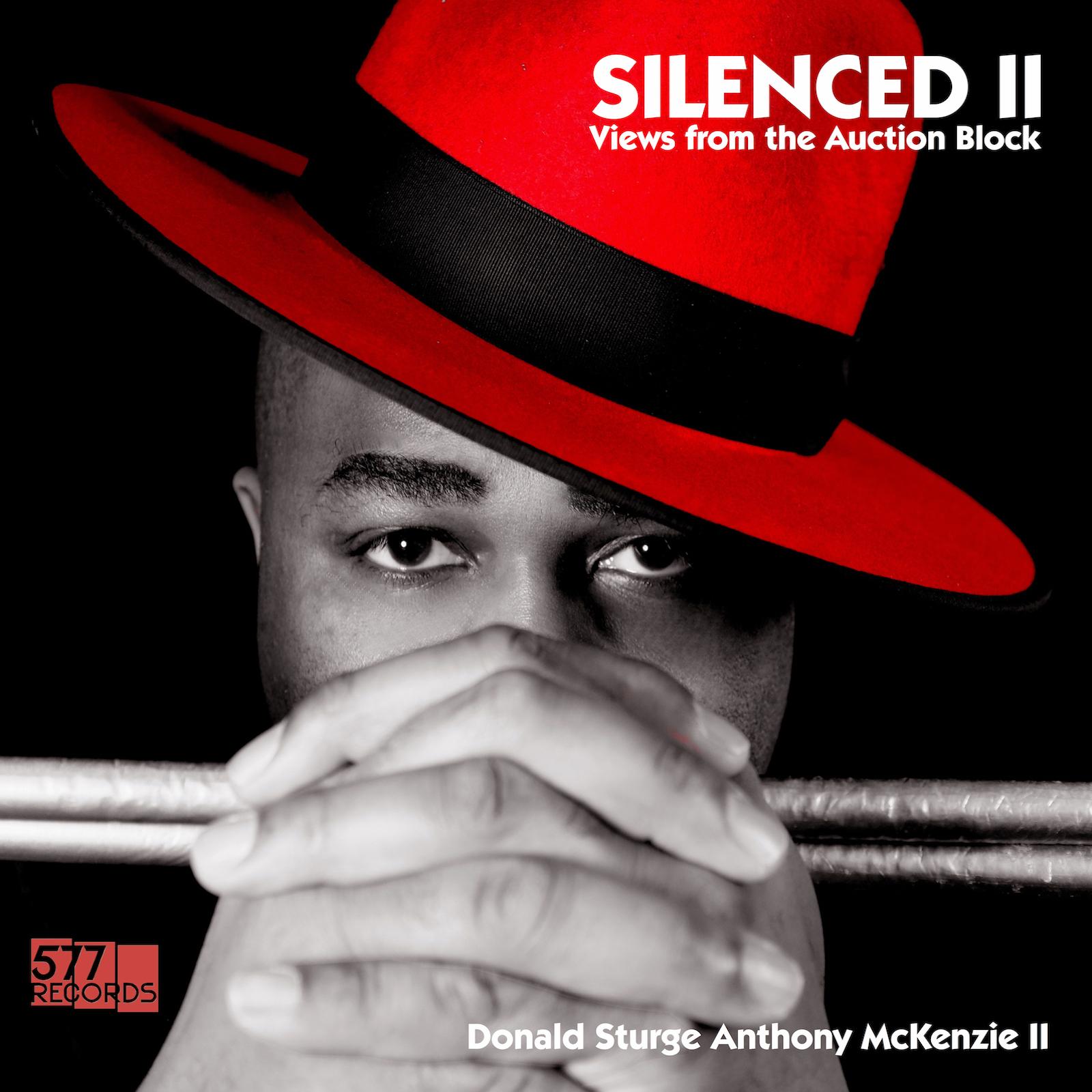 DONALD STURGE ANTHONY McKENZIE II SILENCED II feat. ELLIOTT SHARP. VERNON REID & BILL LASWELL