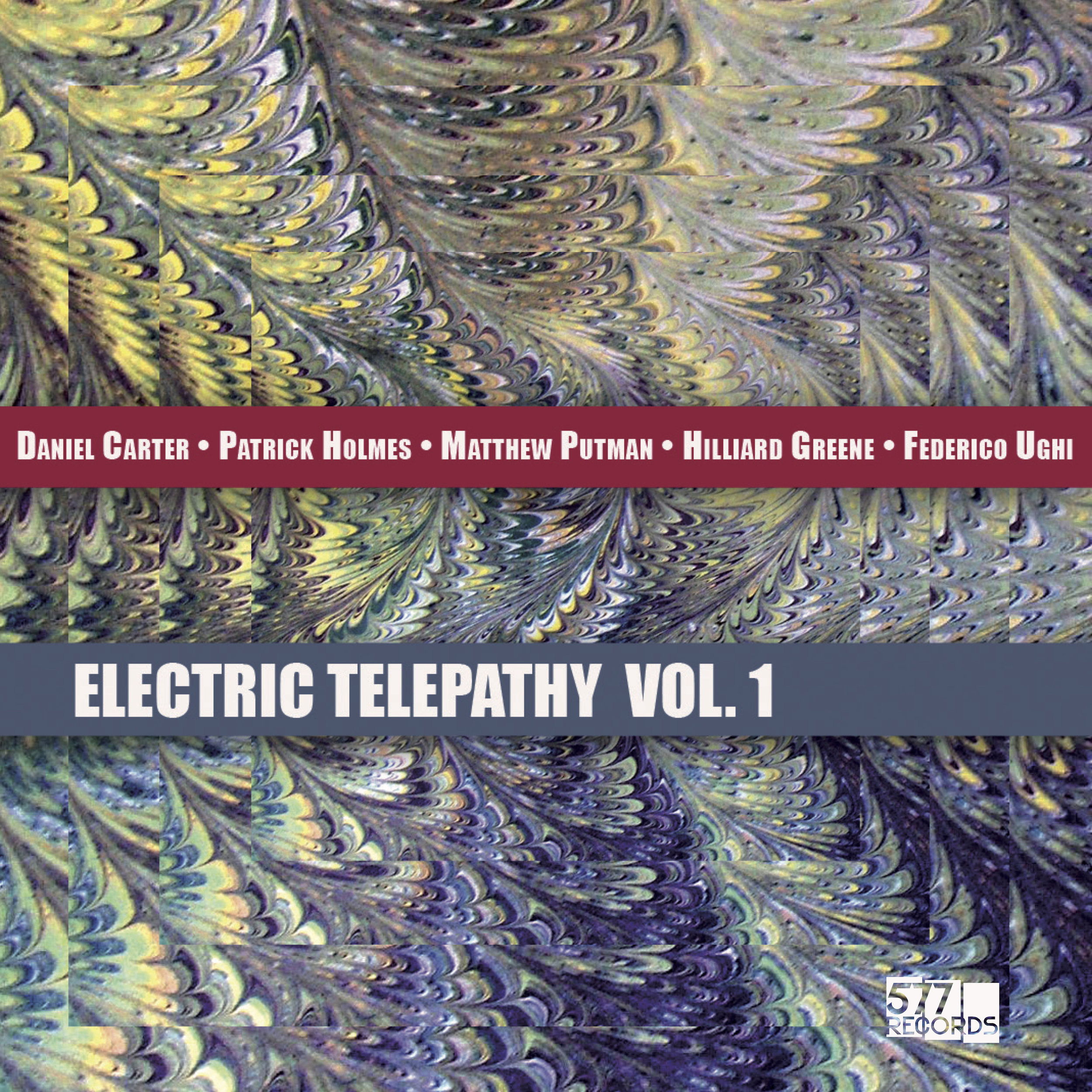 DANIEL CARTER, PATRICK HOLMES, MATTHEW PUTMAN, HILLIARD GREENE, FEDERICO UGHI ELECTRIC TELEPATHY VOL.1
