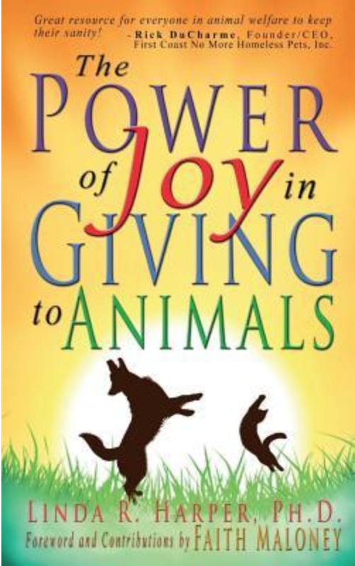 L. Harper and F. Maloney - The Power of Joy in Giving to Animals - Book Cover.png