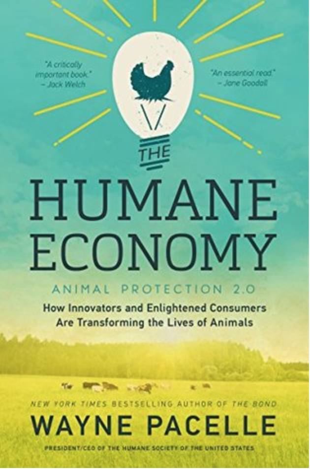 W. Pacelle - Humane Economy - Book Cover.png