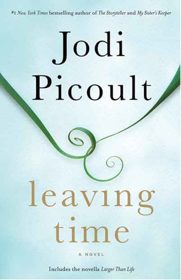 Jodi Picoult - Leaving Time Book Cover.png