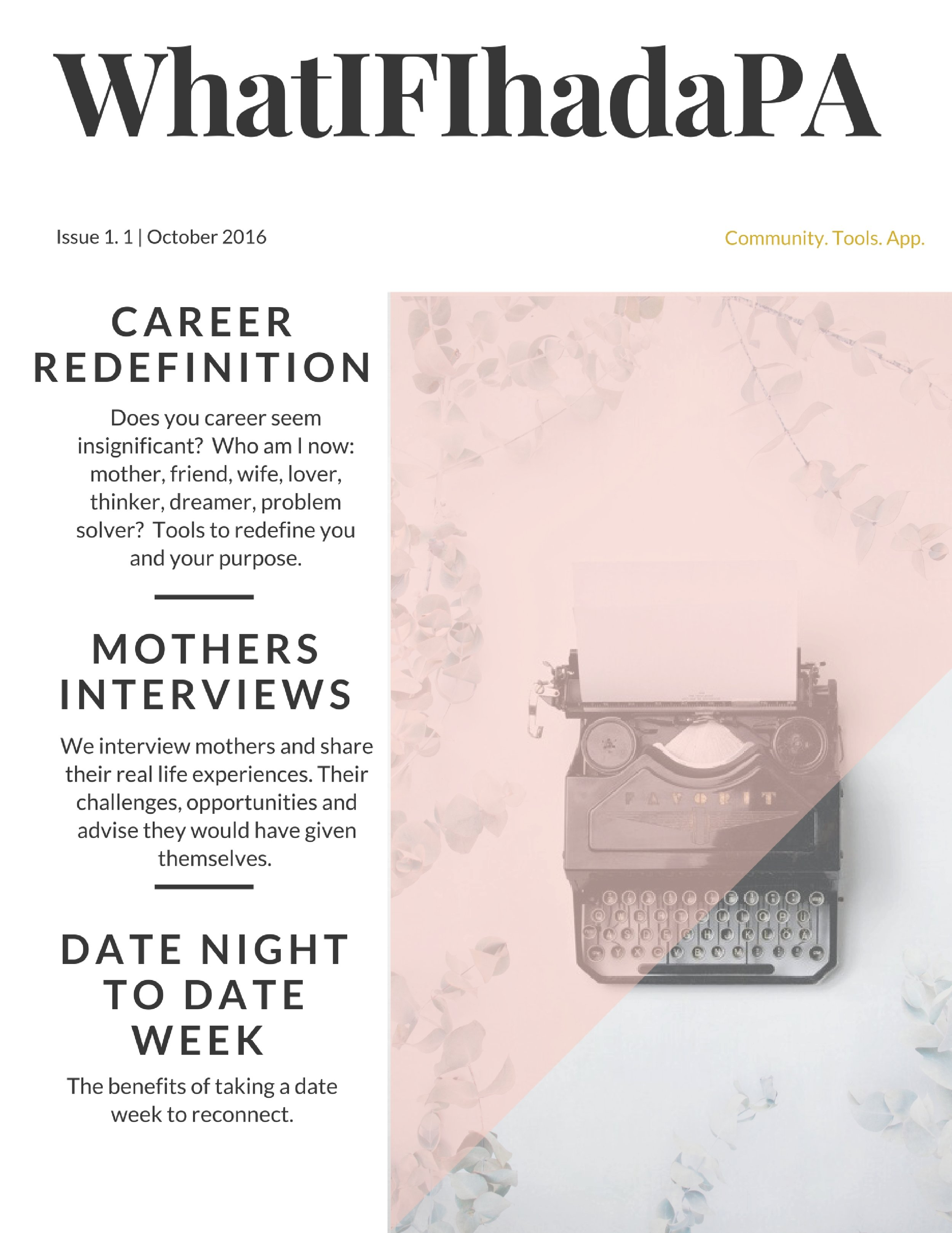 Autumn 2016    Redefining Yourself - Career, Mothers Interviews, How to Move from Date Night to Date Week!