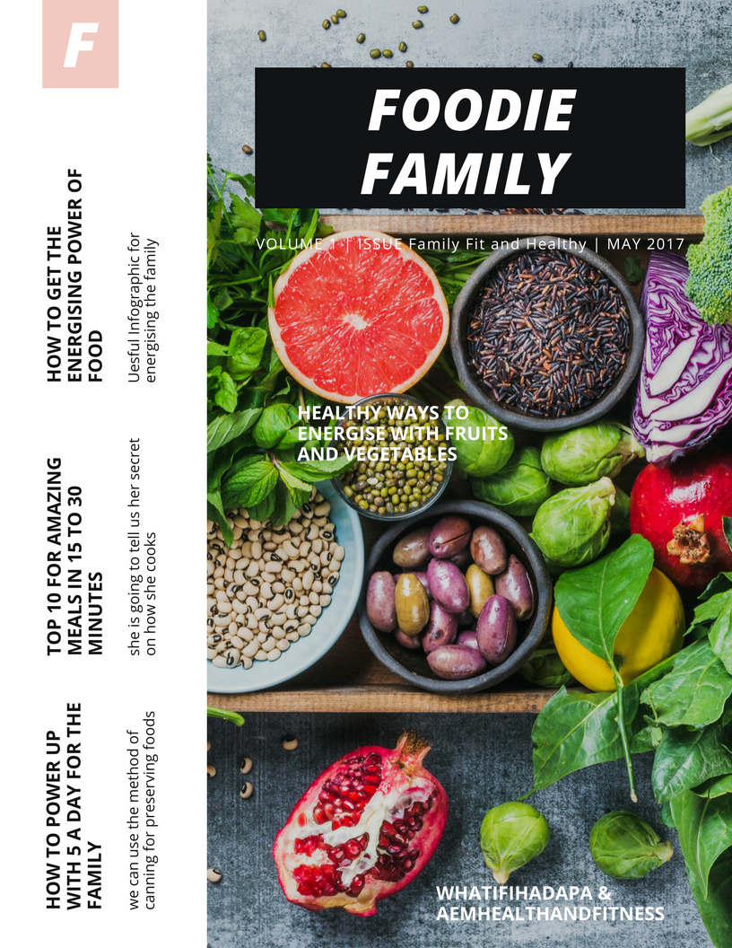 Summer 2017   Special Edition.  Family Fit and Healthy Foodie Edition