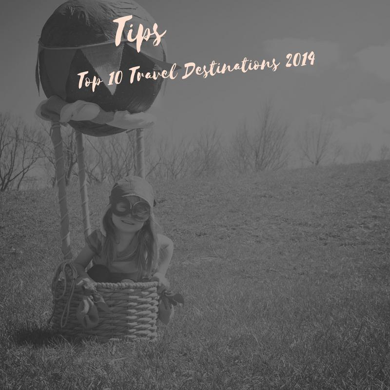 Top 10 Travel Destinations 2014