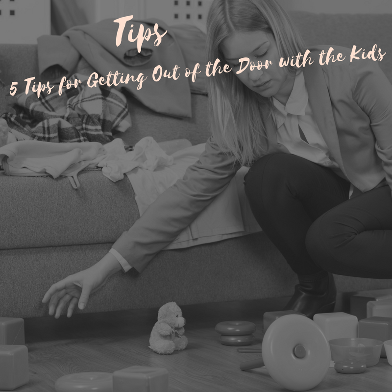 5 Tips for Getting out of the House with Kids!