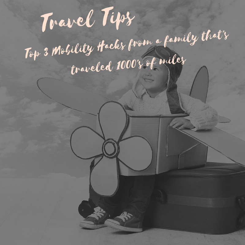 We've travelled 1000's of miles with the kids and here are our top 3 mobility hacks.