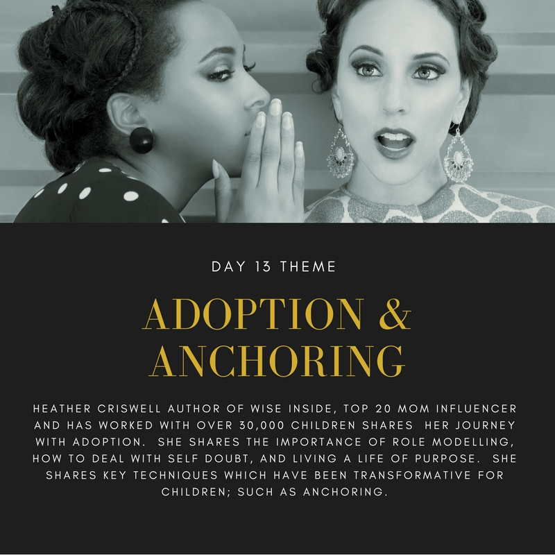 You'll like this interview if want to learn about Mothering in Adopting and Anchoring children in love and gratitude.  Heather Criswell is the best selling author of Wise Inside, and helped over 30,000 children