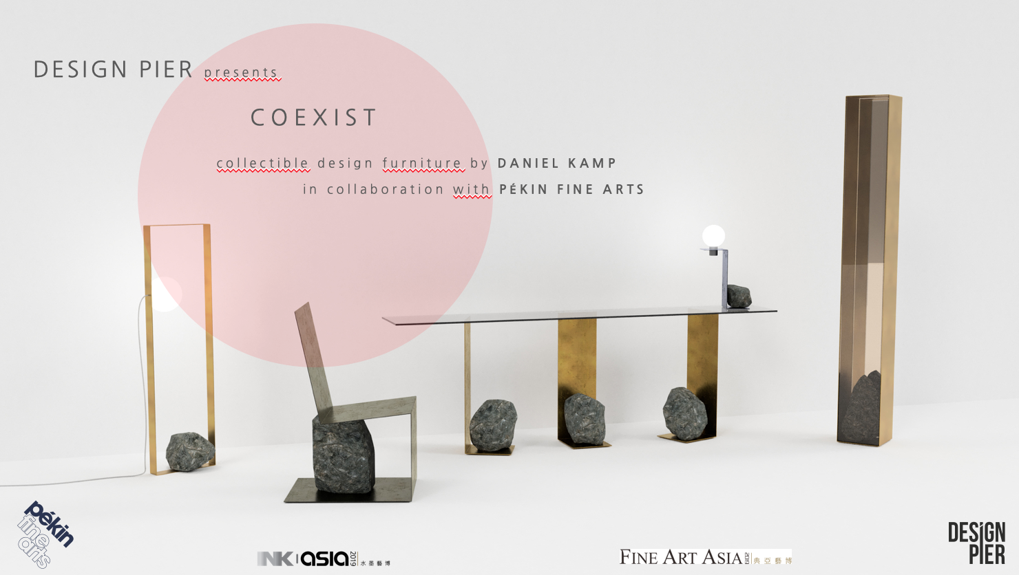 DESIGN PIER at FINE ART ASIA - Oct 3-7, Booth No. Q3Design Pier collaborates with Pékin Fine Arts - Hong Kong and present the beautiful and one of a kind COEXIST collection of Daniel Kamp