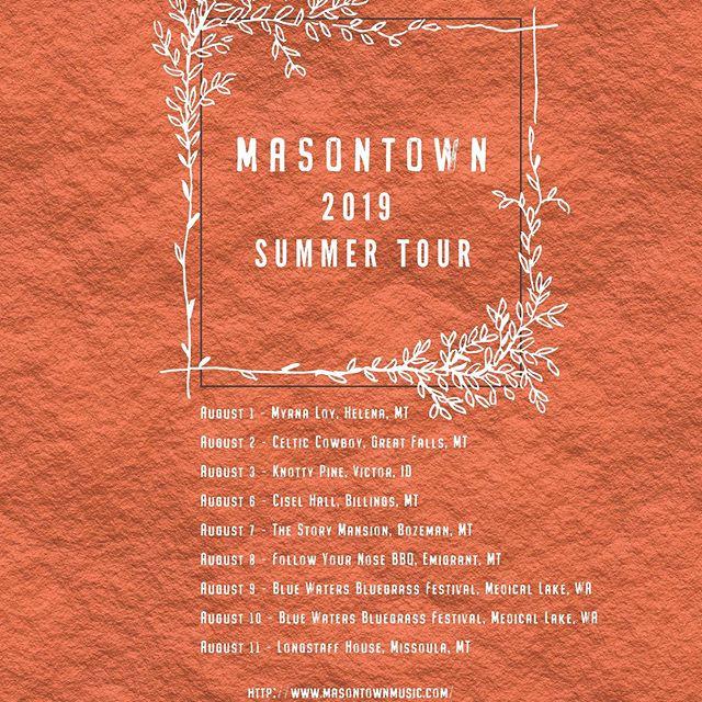 Masontown Tour 2019! Artwork: @graceclark.music  Venues:  @the_myrna_loy @followyernosebbq @bluewatersfestival #bozeman #missoula #bluegrass #bandsontour #billings