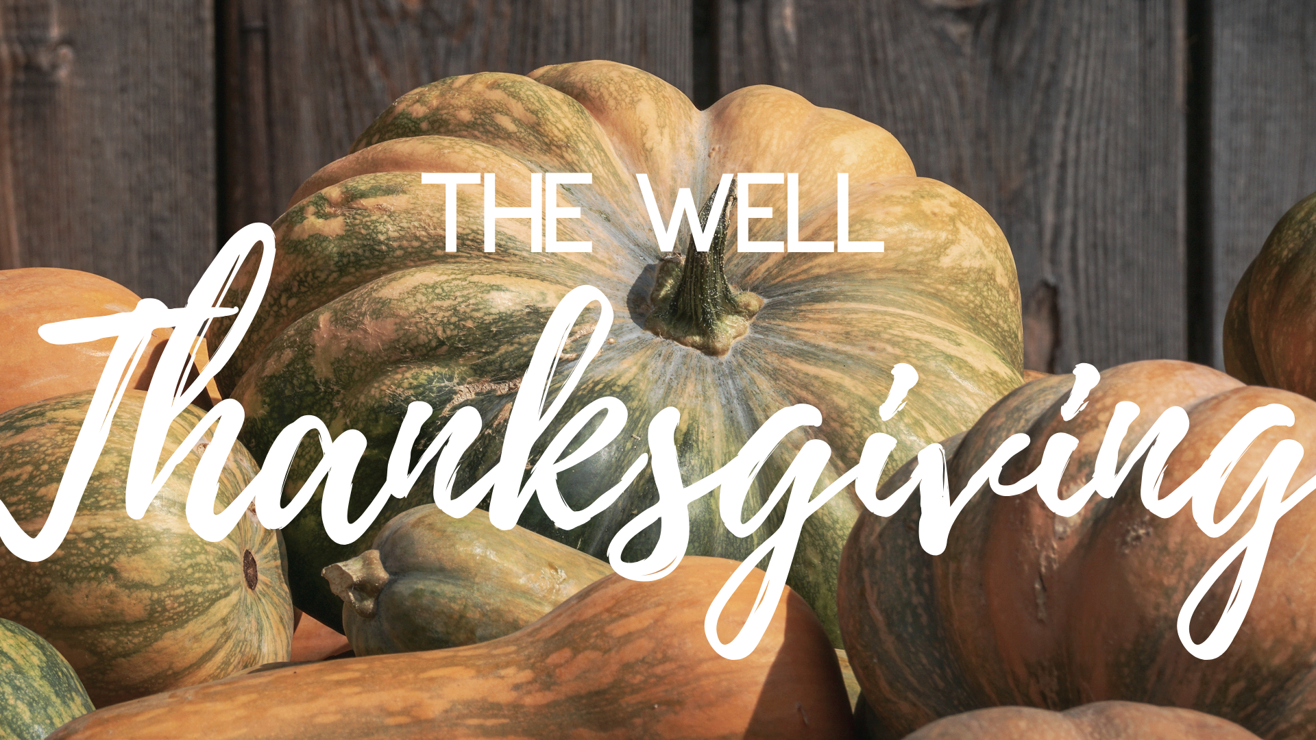 Copy of The Well Thanksgiving redo.png