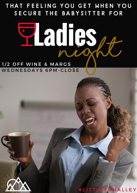 Littleton Alley Ladies Night Wednesdays