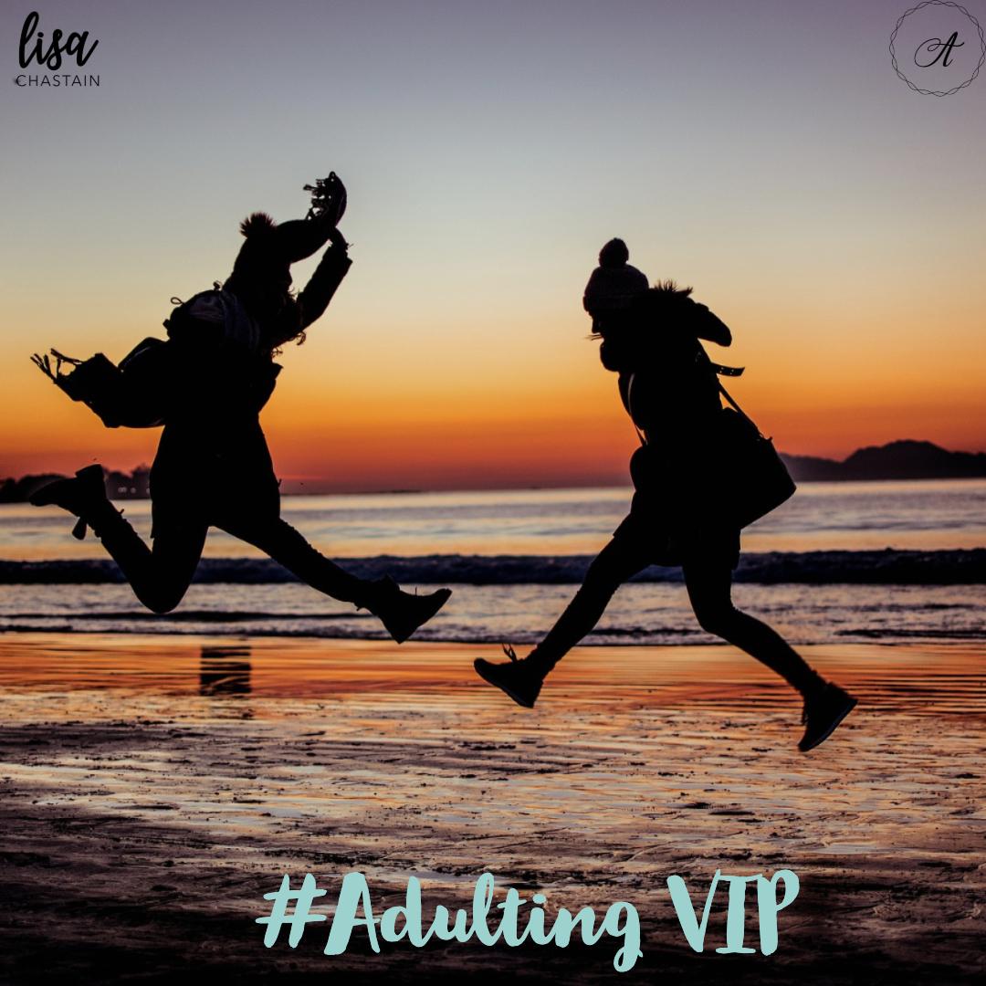 #adulting vip.jpg