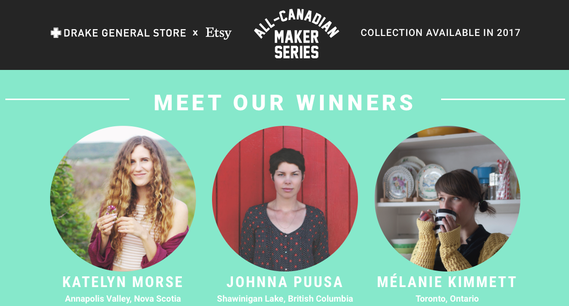 On September 19, 2016 Drake General Store and Etsy Canada announced the winners of a Canada wide design contest. Johnna designed a unique himmeli in celebration of Canada's 150th birthday. The new design will be released in 2017!