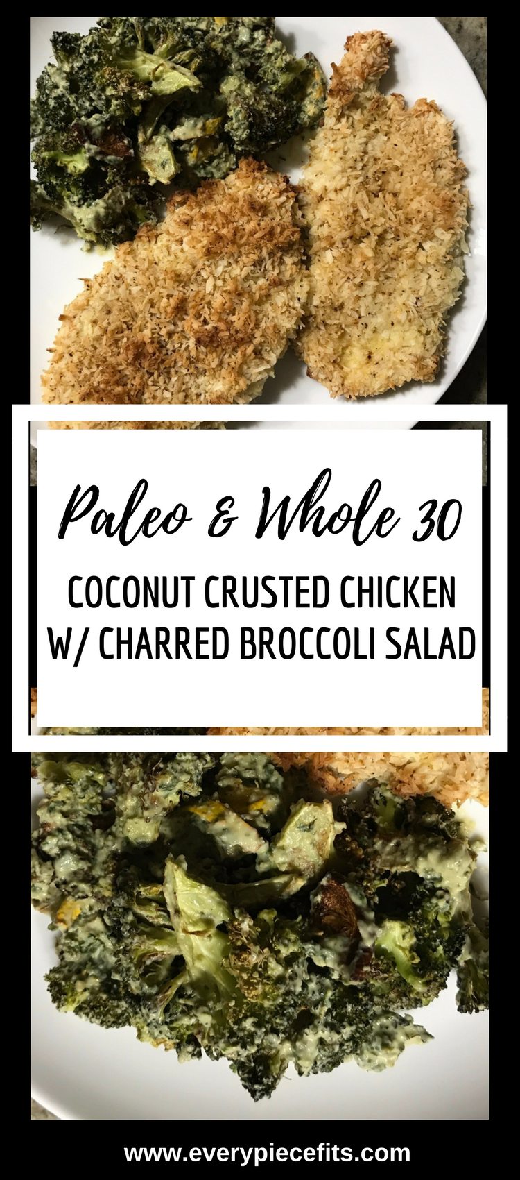 Pinterest Paleo Whole 30 Coconut Crusted Chicken w%2F Charred Broccoli Salad.png