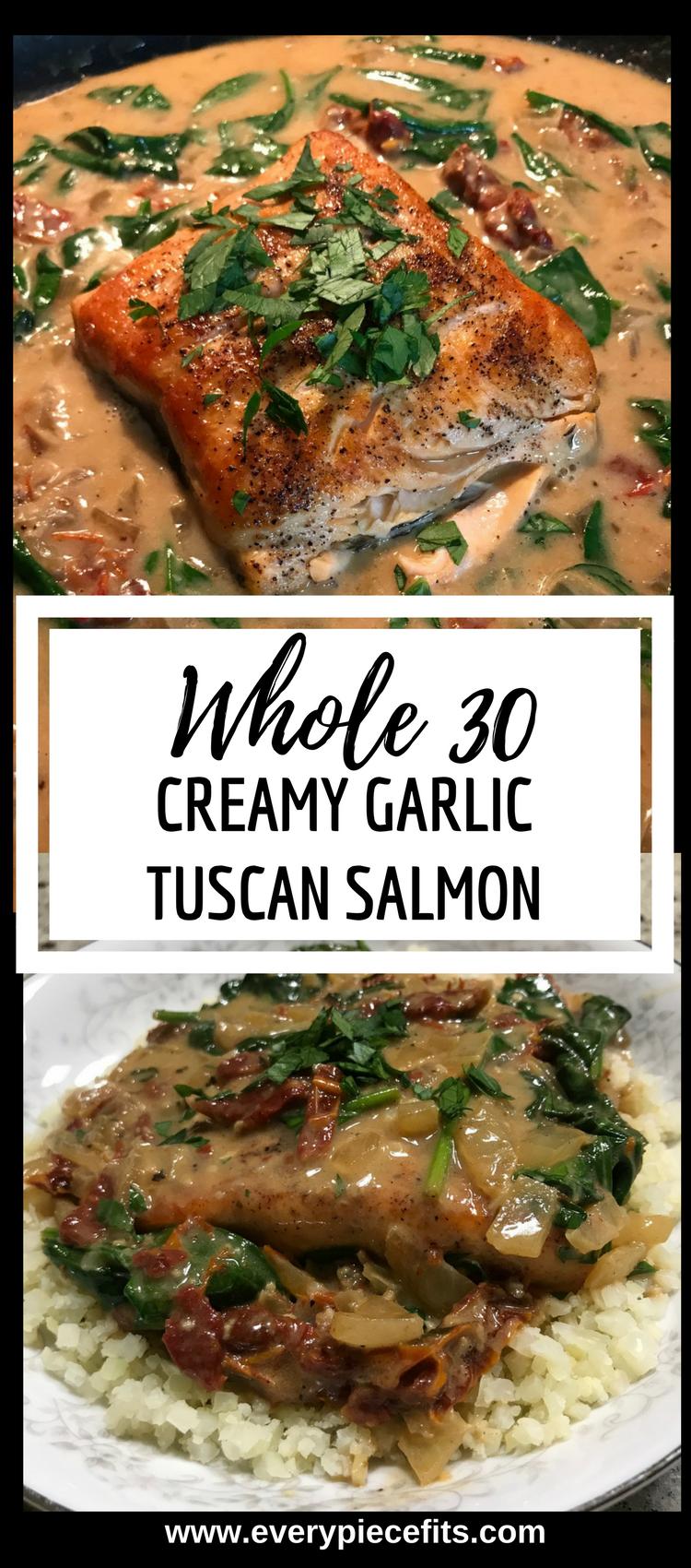 Whole 30 & Paleo Creamy Garlic Tuscan Salmon.png