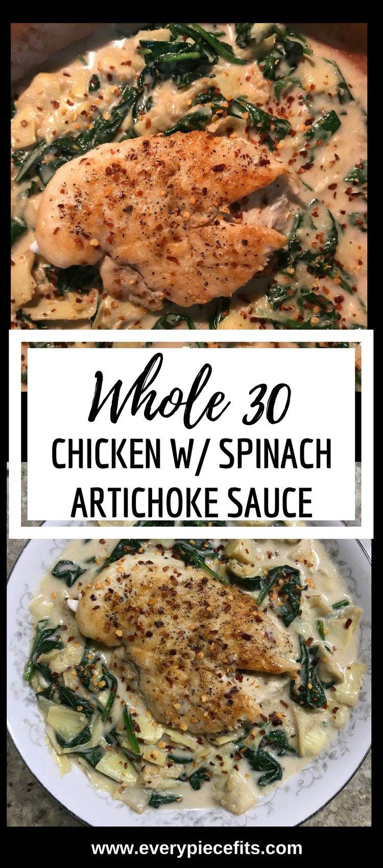 Whole 30 & Paleo Chicken with Creamy Spinach Artichoke Sauce.png